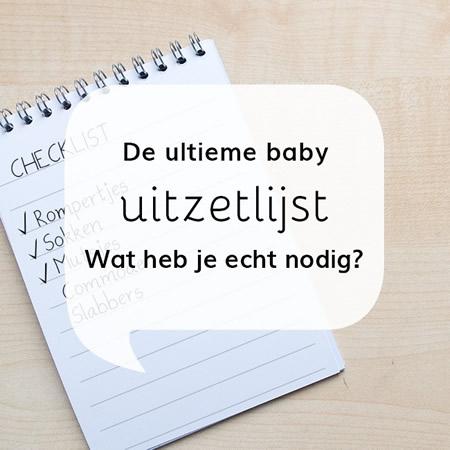 Baby uitzetlijst babyspullen