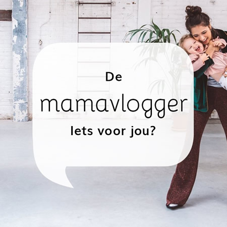 De mamavlogger